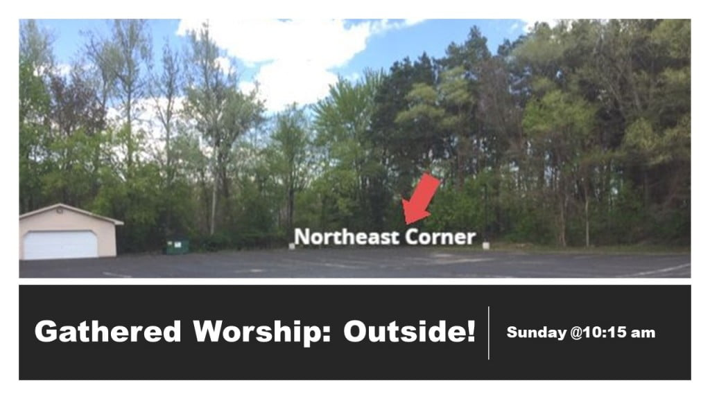 Gathered Worship: Outside!