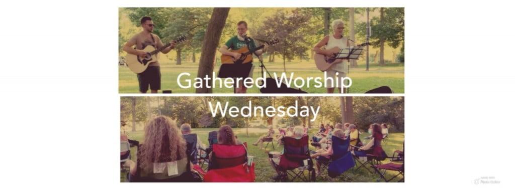 Gathered Worship Wednesday