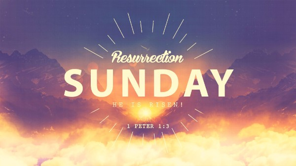 Resurrection Sunday Celebration!