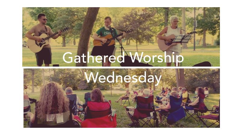 Gathered Worship Wednesdays